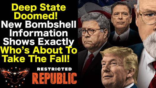 Deep State Doomed! New Bombshell Information Shows Exactly Who's About To Take The Fall!