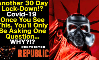 Another 30 Day Lock-Down!? Covid-19 Once You See This, You'll Only Be Asking One Question...WHY?!?