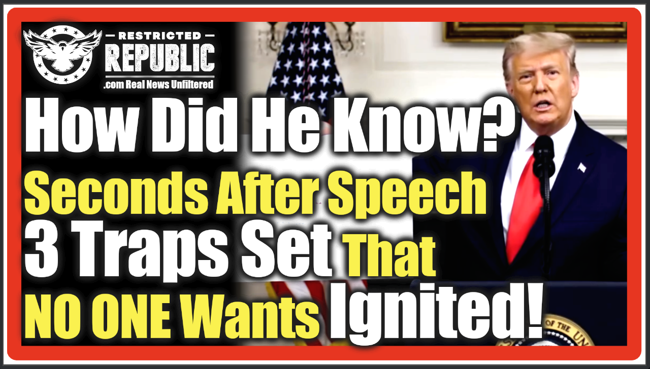 How Did Trump Know?! Seconds After His Speech, 3 Incendiary Traps Are Set That NO ONE Wants Ignited!
